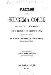 Fallos de la Corte suprema de justicia de la nación: con la relación de sus respectivas causas, Volumen 10