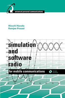 Simulation and Software Radio for Mobile Communications PDF