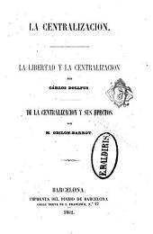 La Libertad y la centralización