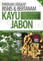Panduan Lengkap Bisnis & Bertanam Kayu Jabon