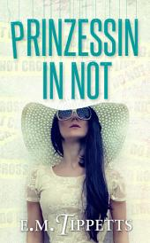 Prinzessin in Not