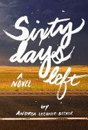 Sixty Days Left