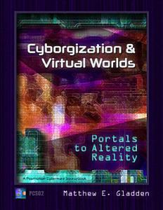 Cyborgization and Virtual Worlds PDF