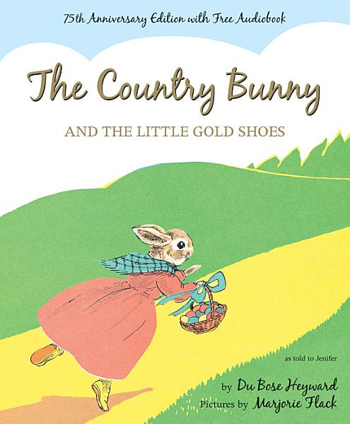 Download The Country Bunny and the Little Gold Shoes Book