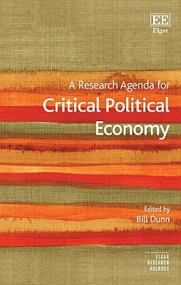 A Research Agenda for Critical Political Economy