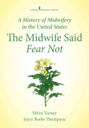 A History of Midwifery in the United States PDF