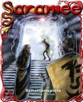 Saramee 5: Schattenspiele