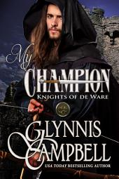 My Champion: Knights of de Ware: Book 1