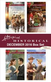 Harlequin Love Inspired Historical December 2016 Box Set: An Anthology