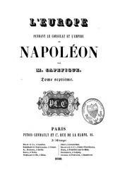 L'Europe pendant le consulat et l'empire de Napoléon: Volume7