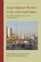 Asian Migrant Workers in the Arab Gulf States PDF