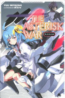The Asterisk War, Vol. 13 (light novel)