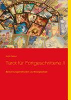 Tarot f  r Fortgeschrittene II PDF