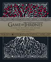 Game of Thrones  A Viewer s Guide to the World of Westeros and Beyond PDF