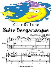 Clair De Lune Suite Bergamasque - Easiest Piano Sheet Music Junior Edition