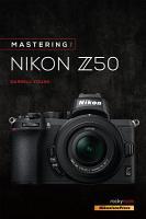 Mastering the Nikon Z50 PDF