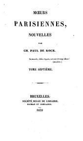 Moeurs Parisiennes: Nouvelles, Volumes 7-8