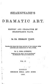 Shakespeare's Dramatic Art: History and Character of Shakespeare's Plays, Volume 1