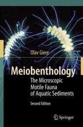 Meiobenthology: The Microscopic Motile Fauna of Aquatic Sediments, Edition 2