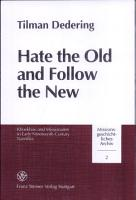 Hate the Old and Follow the New PDF