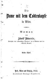 Die dame mit dem todtenkopfe in Wien: Roman, Band 2
