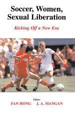 Soccer, Women, Sexual Liberation