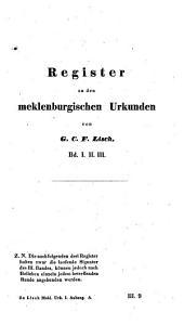 Meklenburgische Urkunden: Register zu den meklenburgischen Urkunden, Band 4