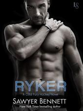 Ryker: A Cold Fury Hockey Novel