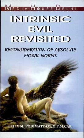 Intrinsic evil revisited PDF