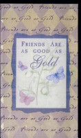 Friends Are As Good As Gold PDF