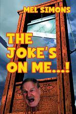 The Joke's On Me…!
