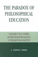 The Paradox of Philosophical Education PDF