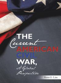 The Current American Civil War  A Global Perspective