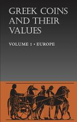 Greek Coins and Their Values Volume 1