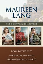 The Great War Collection: Look to the East / Whisper on the Wind / Springtime of the Spirit