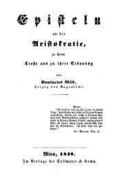 Episteln an die Aristokratie, zu ihrem Troste und zu ihrer Erbauung von Bonifacius Mild, Herzog von Angouleme (pseud.)