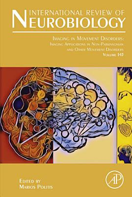 Imaging in Movement Disorders: Imaging Applications in Non-Parkinsonian and Other Movement Disorders
