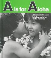 """A"" Is for Aloha"