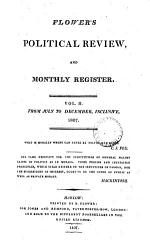 Flower's Political review and monthly register. (monthly miscellany) [afterw.] The Political review and monthly mirror of the times