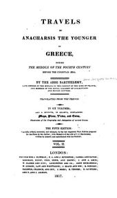 Travels of Anacharsis the Younger in Greece, During the Middle of the Fourth Century Before the Christian Æra: Volume 2
