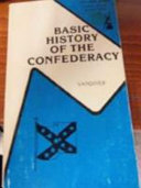 Basic History of the Confederacy