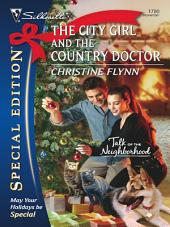The City Girl And The Country Doctor