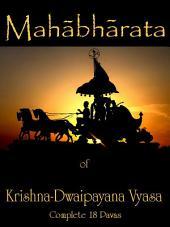 THE MAHABHARATA of Krishna-Dwaipayana Vyasa: Complete 18 Parvas, Volume 10
