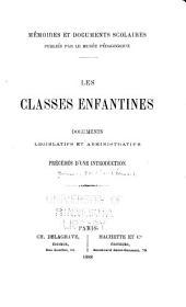Les classes enfantines: documents législatifs et administratifs : précédés d'une introduction