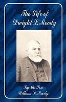 The Life of Dwight L  Moody PDF