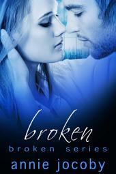 Broken: Broken Book One