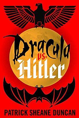 Dracula vs  Hitler