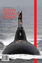 Indian Defence Review: Jul-Sep 2012, Volume 27