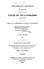 Tales of my landlord  third series  Bride of Lammermoor  Legend of Montrose PDF