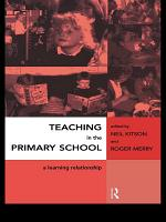 Teaching in the Primary School PDF